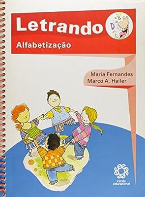 Letrando - Alfabetizacao from ESCALA EDUCACIONAL