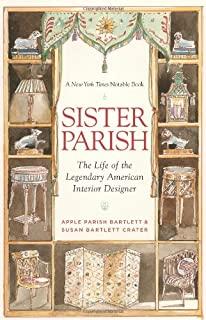sister parish the life of the legendary american interior designer - Sister Parrish