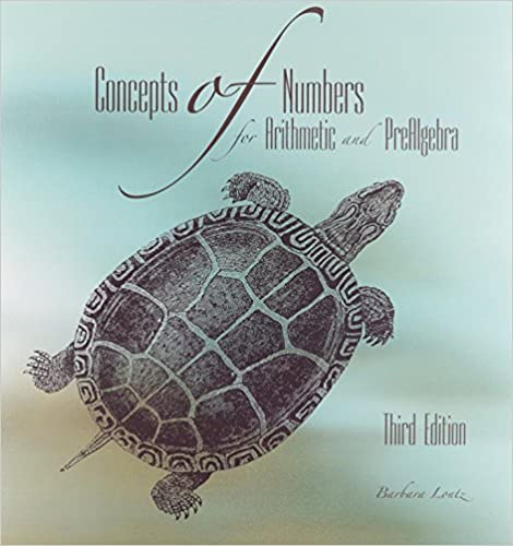 Concepts of Numbers for Arithmetic and Prealgebra (3rd Edition)