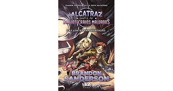 Amazon.com: Las lentes fragmentadas / Alcatraz Versus the ...