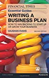 The FT Essential Guide to Writing a Business Plan 2nd Edition