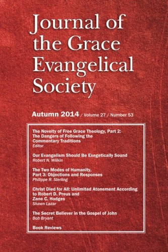 Journal of the Grace Evangelical Society Autumn 2014