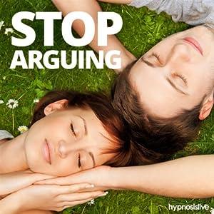 Stop Arguing Hypnosis Speech