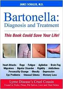 Bartonella: Diagnosis and Treatment (Dhivehi Edition): James Schaller