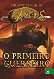 Angus. O Primeiro Guerreiro