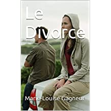 Le Divorce (French Edition)