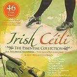 Irish Ceili Music - The Essential Collection featuring All Ireland Champions - Irish Dance Music / 2 Albums on 1 CD
