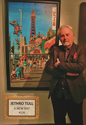 Read JETHRO TULL - A New Day #128: The Jethro Tull magazine<br />ZIP
