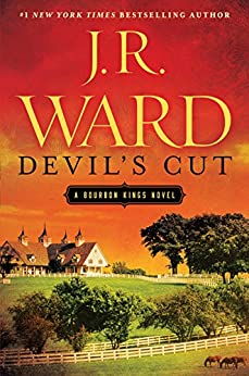 Devil's Cut: A Bourbon Kings Novel (The Bourbon Kings) by [Ward, J.R.]