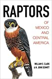 img - for Raptors of Mexico and Central America book / textbook / text book