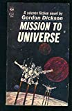 Mission to Universe, Gordon R. Dickson, 0345306546