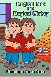 Magical Max and Magical Mickey by Penelope Anne Cole (2015-09-09)
