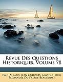 Revue des Questions Historiques, Paul Allard and Jean Guiraud, 114914081X