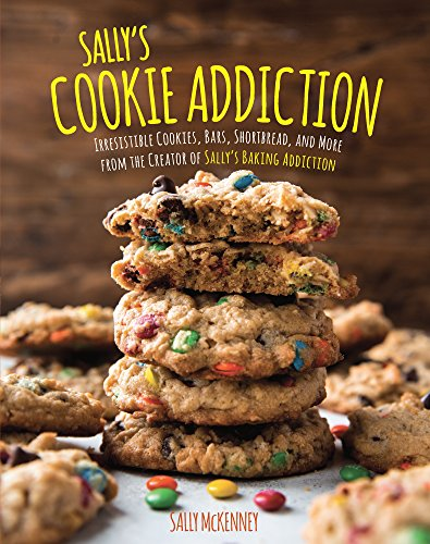 Sally's Cookie Addiction by Sally McKenney