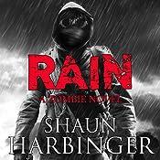Rain: A Zombie Novel | Shaun Harbinger