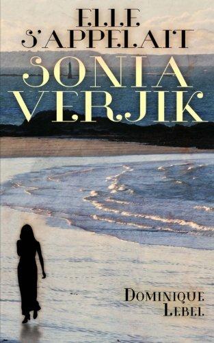Elle s'appelait Sonia Verjik (French Edition)