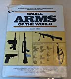 Small Arms of the World, Edward C. Ezelle and W. H. Smith, 0811715582