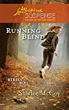 Front cover for the book Running Blind by Shirlee McCoy
