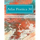 Atlas Poetica 30: A Journal of World Tanka (Volume 30)