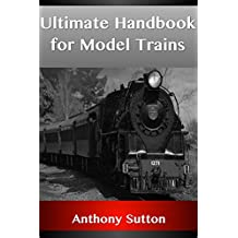 Ultimate Handbook for Model Trains