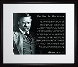 Theodore Teddy Roosevelt the Man in the Arena Quote 11x13 Matted to 8x10 Framed Picture Black and White