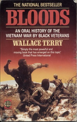 Bloods: An Oral History of the Vietnam War by Black Vet** by Ballantine Books