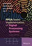img - for FPGA-based Implementation of Signal Processing Systems book / textbook / text book