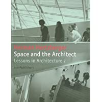 Space and the Architect: Lessons in Architecture 2