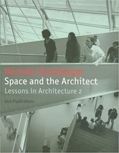 Space And The Architect Lessons For Students In Architecture 2 2nd Revised Ed Edition