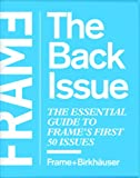 Frame - The Back Issue, FRAME Staff and Birkhauser Staff, 376437652X