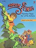 img - for Showtime: Well-Known Stories Made into Plays for Children book / textbook / text book