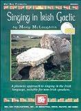 Singing in Irish Gaelic, Mary McLaughlin, 0786617071