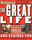 The Great Life, Men's Journal Staff, 0140296263