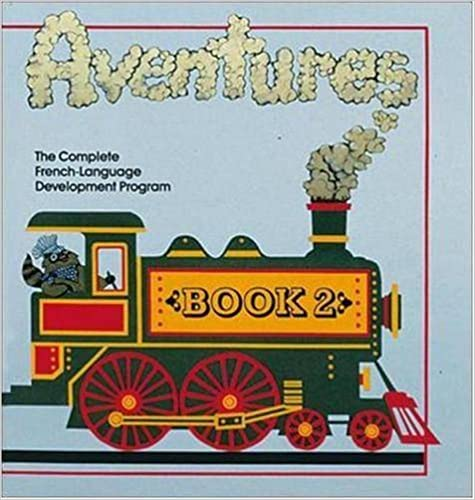 AVENTURES LEVEL 1 BOOK 2: Complete French Language Development Program: Level 1 Bk. 2 (Coloring Books) by N/A Mcgraw-Hill Education (1993-01-01)