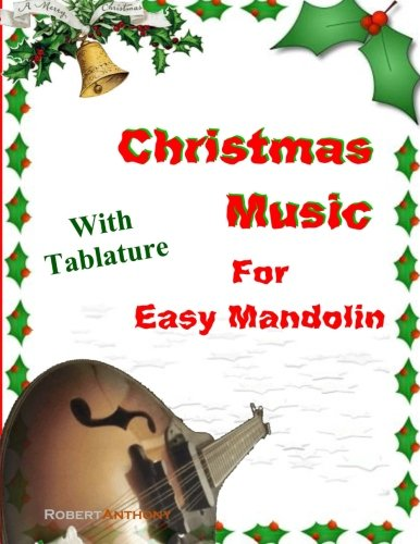 Christmas Music for Easy Mandolin with Tablature (Tablature Christmas Music)