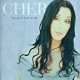Cher: Believe (Audio CD)