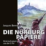 Die Nürburg-Papiere | Jacques Berndorf