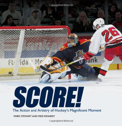 Score   The Action And Artistry Of Hockeys Magnificent Moment  Junior Library Guild Selection   Spectacular Sports