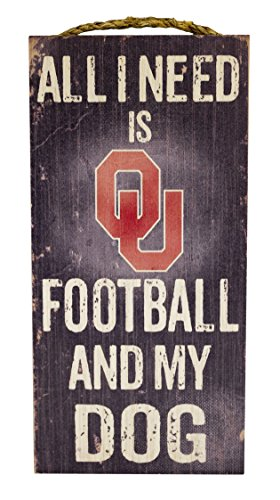 "Fan Creations NCAA Oklahoma Sooners 6"" x 12"" All I Need is Football and My Dog Wood Sign"