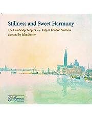 Stillness and Sweet Harmony