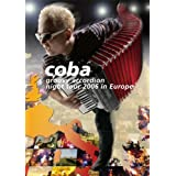 coba groovy accordion night tour 2006 in Europe [DVD]