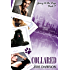Collared (Going to the Dogs Book 4)