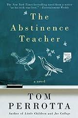 The Abstinence Teacher: A Novel (Reading Group Gold) Kindle Edition