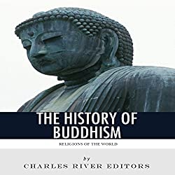 Religions of the World: The History of Buddhism