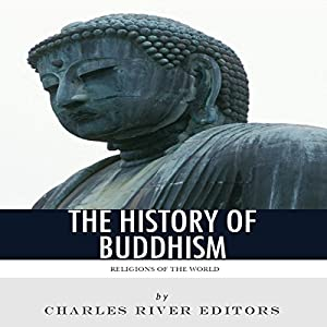 Religions of the World: The History of Buddhism Audiobook