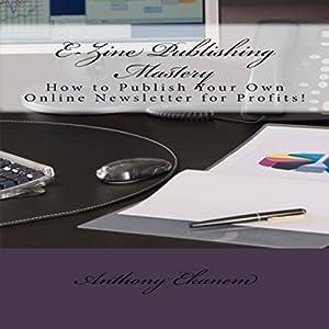 E-Zine Publishing Mastery Audiobook