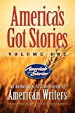 America's Got Stories -, American Writers, 0983501343
