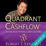 le quadrant du cashflow un guide pour attendre la libert? financi?re
