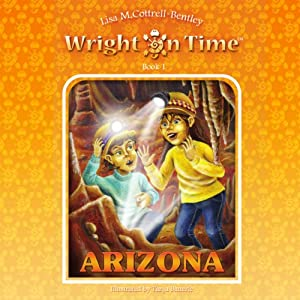 Wright on Time, Book 1: Arizona Audiobook