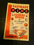 Easymade Wine and Country Drinks (Paperfronts S.)